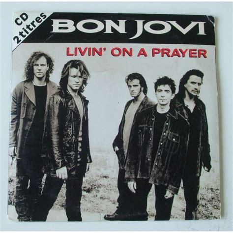 bon jovi livin on a prayer livin on a prayer by bon jovi cds with dom88 ref 116176124
