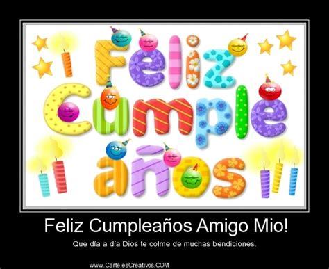 Imagenes Feliz Cumpleaños Amigo Mio | feliz cumplea 241 os amigo mio carteles creativos