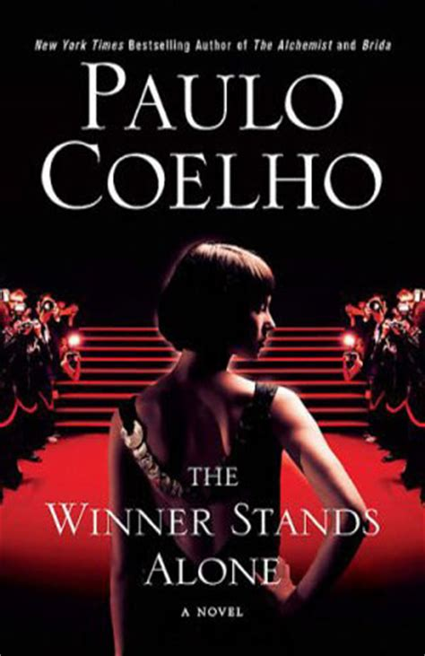 libro the winner stands alone the winner stands alone by paulo coelho reviews discussion bookclubs lists