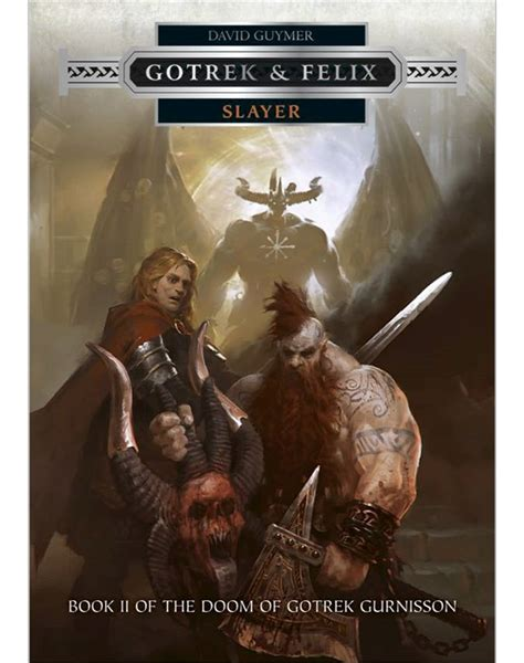 Kinslayer Gotrek Felix black library gotrek felix slayer ebook