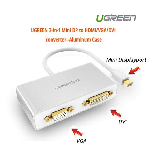 Ugreen 0 5m Usb Cable White ugreen 3 in 1 mini displayport to hdmi vga dvi converter