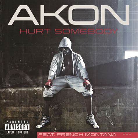 Akon Hurt Somebody Ft French Montana Official | akon hurt somebody ft french montana stream new song