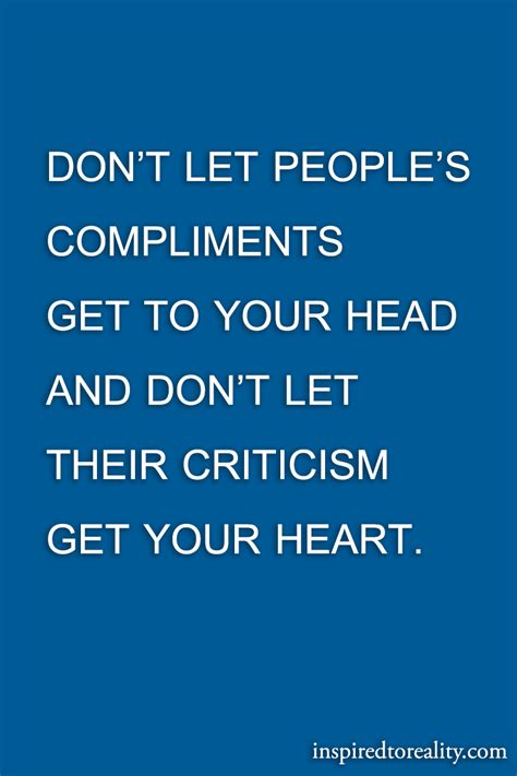 Do You Get Compliments On Your by Don T Let S Compliments Get To Your And Don T