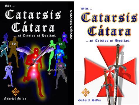 libro catarsis catara libros esot 233 ricos y libros prohibidos