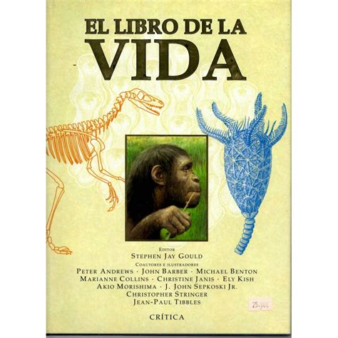 libro la vida sale al el libro de la vida stephen jay gould et al llibreria t 232 cnica