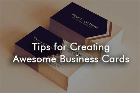 tips for business cards tips for creating awesome business cards