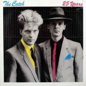 The 25 Years the catch 25 years vinyl at discogs