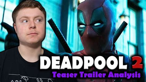 deadpool 2 trailer song deadpool 2 teaser trailer analysis reaction