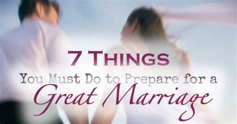 10 Things To Do Before You Get Married by How To Prepare For Marriage Not Just For The Wedding To