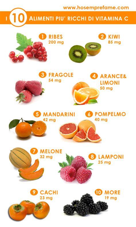 in quali alimenti si trova la vitamina c 10 alimenti ricchi di vitamina c ho sempre fame