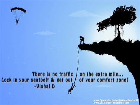 there is no growth in the comfort zone inspiring quote ultimate potential