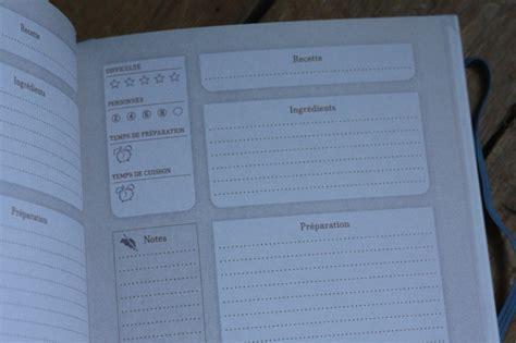 cahier de cuisine vierge mes cahiers de recette ou comment arr 234 ter d avoir des