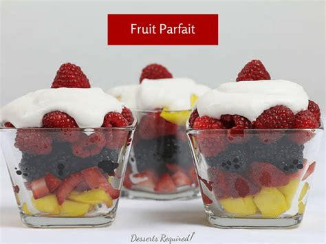 fruit parfait fruit parfait sundaysupper desserts required
