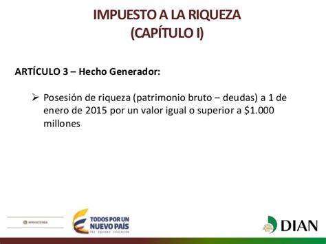 liquidacion impuesto a la riqueza enero 1 de 2016 ponencia para primer debate del proyecto de ley de reforma