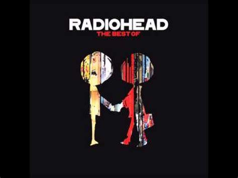 the best of radiohead the best of radiohead album stato quotidiano