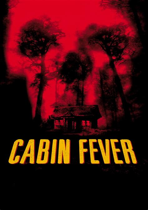 cabin fever movie 2002 cabin fever movie fanart fanart tv