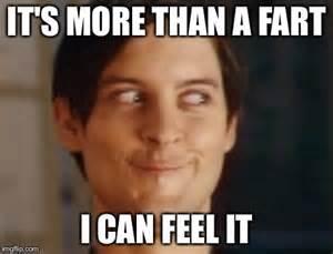 I Feel It Meme - definitely not a fart funny fart meme picture