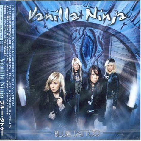 blue tattoo lyrics vanilla ninja blue tattoo cd2 jp vanilla ninja mp3 buy full tracklist