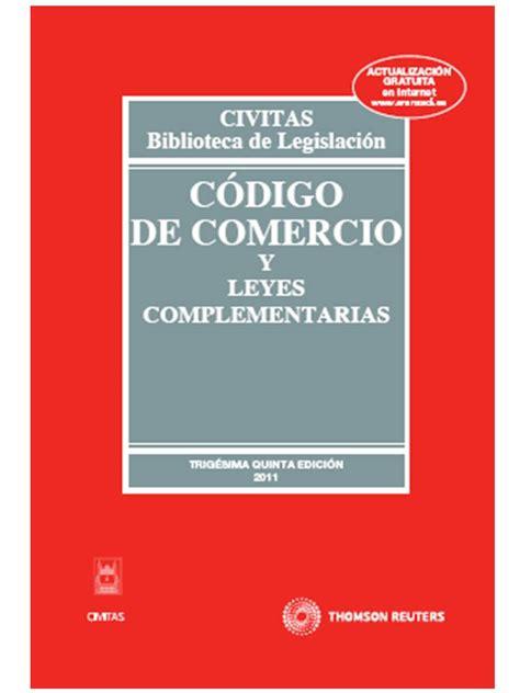 httpcodigo de comercio 2016 c 243 digo de comercio y leyes complementarias derecho