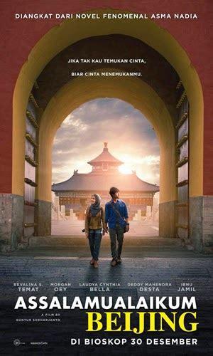 film indonesia assalamualaikum beijing assalamualaikum beijing 2014 movieholic tasikmalaya