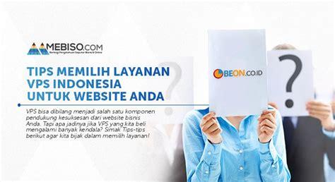 web untuk download mp3 barat tips memilih layanan vps indonesia untuk website anda
