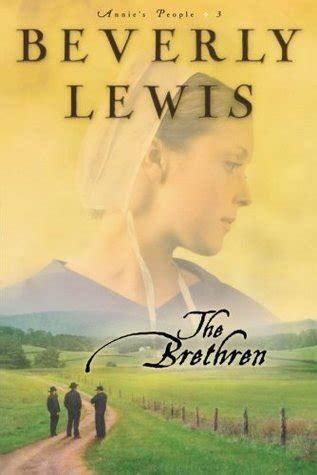 the who loved him the brethren books story the brethren by beverly lewis free reading