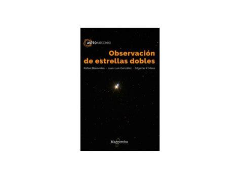libro luz de estrellas comprar libro observaci 243 n de estrellas dobles online