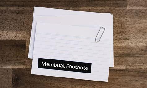 Membuat Footnote | cara membuat footnote di microsoft word 2016 dailysocial