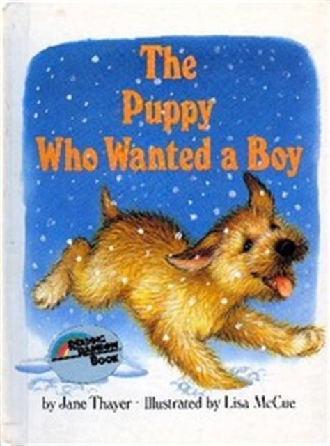 the puppy who wanted a boy the puppy who wanted a boy thayer mccue illustrator hardcover