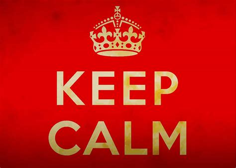 Keep Calm On tories keep calm and carry on comment central