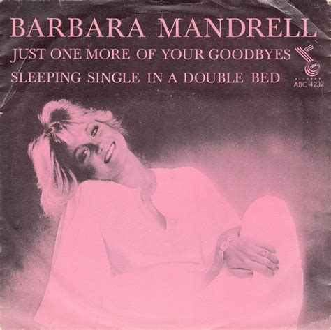 sleeping single in a double bed 45cat barbara mandrell just one more of your goodbyes