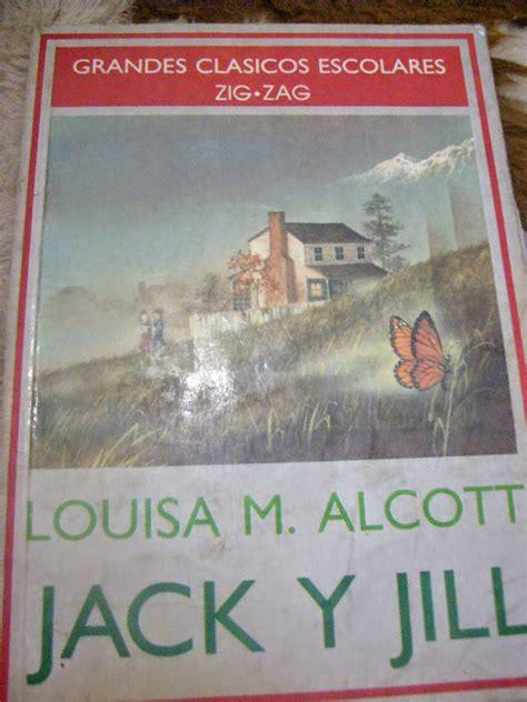 libro jack jill louisa may alcott en espa 241 ol jack y jill