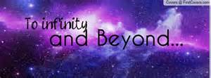 To The Infinity And Beyond 2015 The Year Of Infinity And Beyond 8 Rising
