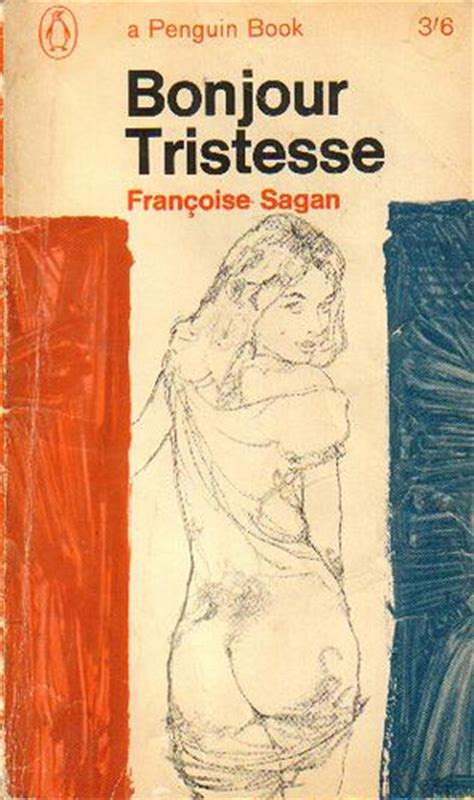 bonjour tristesse french edition b00k2tyd9s bonjour tristesse by francoise sagan translated by irene a flickr