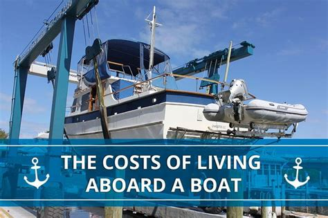 living on a boat maintenance wondering about the costs of living aboard a boat there