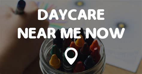 daycares near me daycare near me now points near me