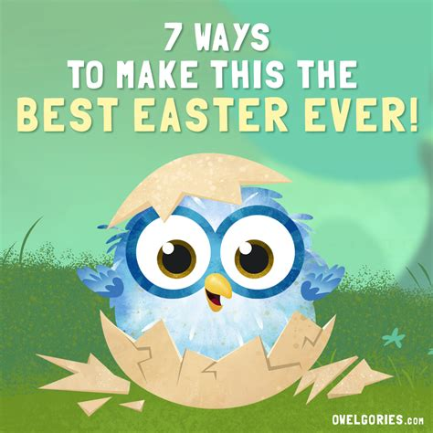7 Ways To Be More Popular by 7 Ways To Make This The Best Easter Owlegories