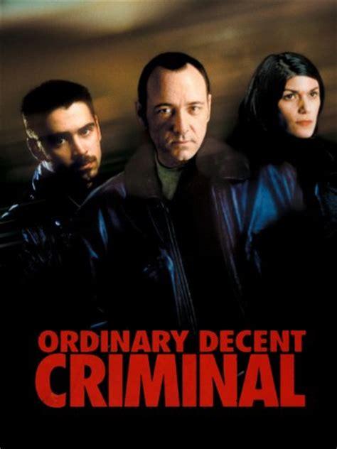 An Ordinary Decent Criminal ordinary decent criminal trailer reviews and more