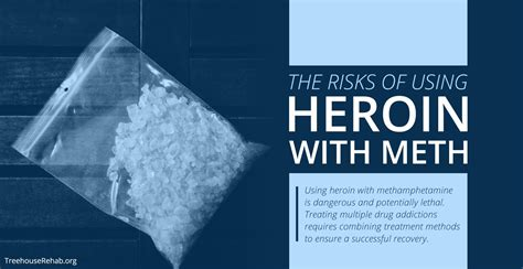 How To Increase Detox Meth by The Risks Of Using Heroin With Methhetamine