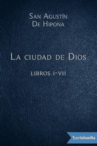 sobre destinos ciudad y dios edition books la ciudad de dios libros i vii san agust 237 n de hipona