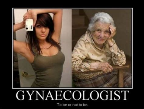 Gyno Meme - demotivational posters funny pictures quotes pics