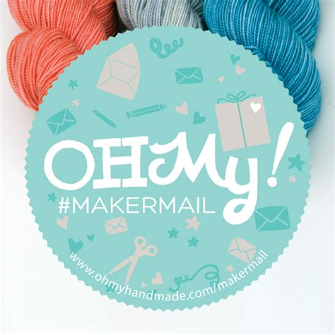 Oh My Handmade Goodness - maker mail 1