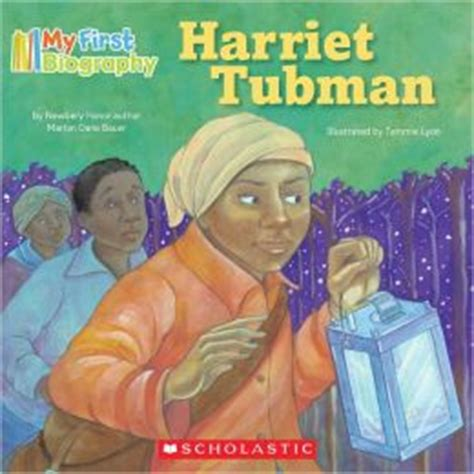 biography books for students my first biography harriet tubman by marion dane bauer