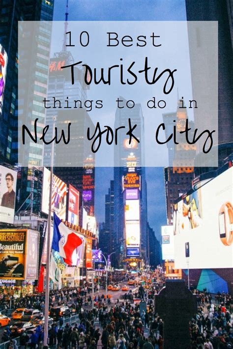 9 Things To Do At Least Once Before You Die by 10 Best Touristy Things To Do In New York City Viagens