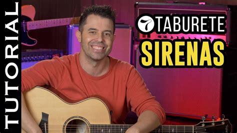 taburete acordes sirenas c 243 mo tocar sirenas de taburete en guitarra acordes y ritmo
