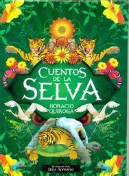 libro cuentos de la selva cuentos de la selva libreria hernandez