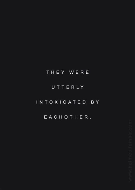 Elegancy Syari Black they were utterly intoxicated by each other posted by andrew893 on quotes sunday