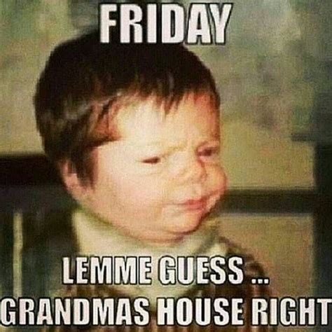 Its Friday Meme Disgusting - funniest its friday memes from instagram 13 photos lol