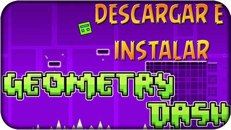 full version geometry dash uptodown 161 descargar e instalar geometry dash para pc windows 7 y