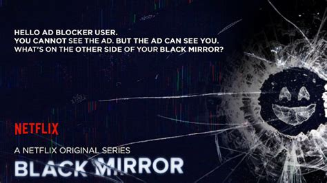 Blockers Netflix Morning Update Netflix S Black Mirror Ad Blocker